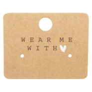"Schmuck Karten ""Wear Me With ♥"" Brown"